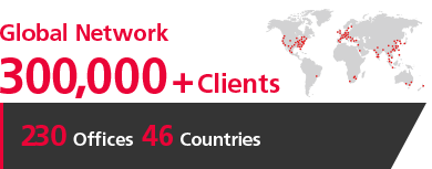 [Global Network] 250,000+ Clients [210 Offices in 46 Countries]