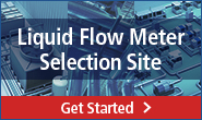 Liquid Flow Meter Selection Site [Get Started]