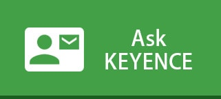 Ask KEYENCE