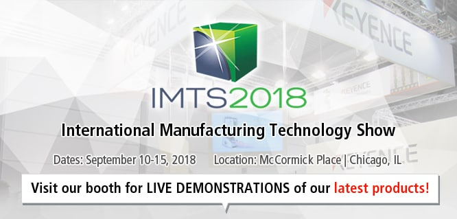 IMTS 2018 International Manufacturing Technology Show / Dates: September 10-15, 2018 / Location: McCormick Place | Chicago, IL / Visit our booth for LIVE DEMONSTRATIONS of our latest products!