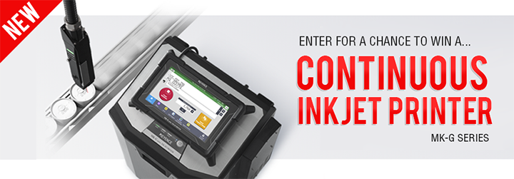 [NEW]ENTER FOR A CHANCE TO WIN A... CONTINUOUS INKJET PRINTER MK-G SERIES