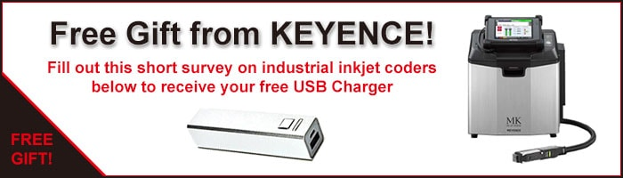 Free Gift from KEYENCE! Fill out this short survey on industrial inkjet coders below to receive your free USB Charger.
