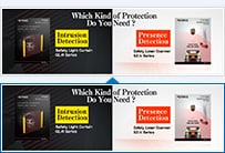 Which Kind of Protection Do You Need? ・【Intrusion Detection】Safety Light Curtain GL-R Series ・【Presence Detection】Safety Laser Scanner SZ Series