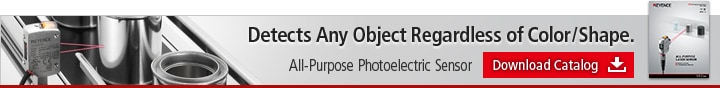 Detects Any Object Regardless of Color/Shape. All-Purpose Photoelectric Sensor [Download Catalog]