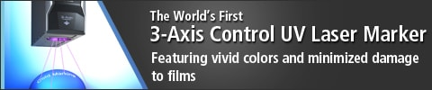 The World's First 3-Axis Control UV Laser Marker Featuring vivid colors and minimized damage to films