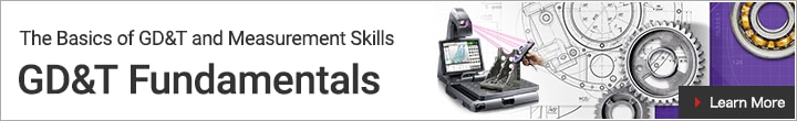 [The Basics of GD&T and Measurement Skills - GD&T Fundamentals] Learn More