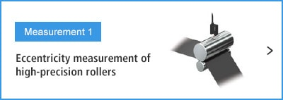 A- Measurement 1 Eccentricity measurement of high-precision rollers
