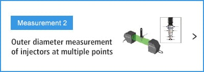 A-B- Measurement 2 Outer diameter measurement of injectors at multiple points