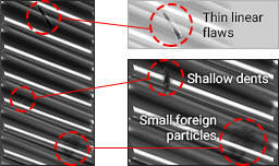 Thin linear flaws, Shallow dents, Small foreign particles