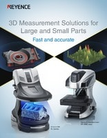 3D Measurement Solutions for Large and Small Parts Fast and accurate