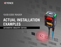 1D/2D CODE READER: ACTUAL INSTALLATION EXAMPLES [AUTOMOTIVE INDUSTRY EDITION]