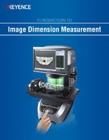 IM Series INTRODUCTION TO Image Dimension Measurement