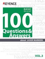 100 Questions & Answers about LASER MARKERS Vol.3 [Basic] Q25 to Q31
