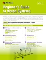 Beginner's Guide to Vision Systems Vol.1